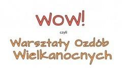 Nowy Dwór Gdański: Warsztaty Ozdób Wielkanocnych w Żuławskim Parku Historycznym
