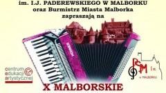 X Malborskie Spotkania Akordeonowe.