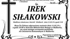 Zmarł Irek Siłakowski. Żył 49 lat.
