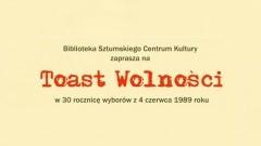 """""""Toast Wolności"""" w Sztumie."""