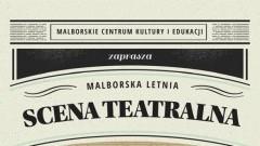 Malborska Letnia Scena Teatralna