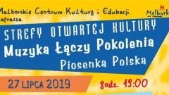 """Malbork: """"Muzyka Łączy Pokolenia - Piosenka Polska"""" zaproszenie na festyn"""