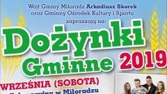 Gmina Miłoradz zaprasza na Dożynki Gminne 2019.