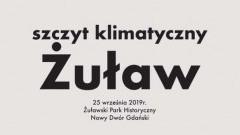 """""""Szczyt Klimatyczny Żuław"""" w Nowym Dworze Gdańskim"""