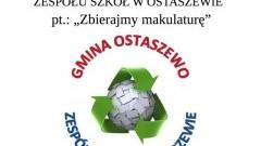 """Ostaszewo: """"Zbierajmy makulaturę'- konkurs dla uczniów Zespołu Szkół"""