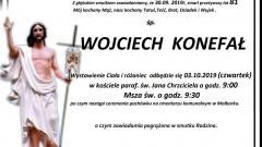 Zmarł Wojciech Konefał. Żył 81 lat.