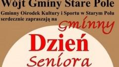 Gminny Dzień Seniora w Starym Polu.