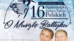 """Malbork: XVI edycja Ogólnopolskiego Konkursu Tańców Polskich """"O Muszlę Bałtyku"""""""
