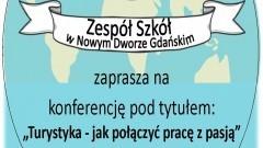 Czy pracę można połączyć z pasją? Zaproszenie za konferencję w Żuławskim Parku Historycznym.