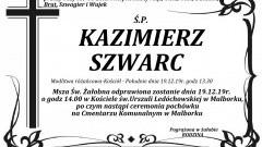 Zmarł Kazimierz Szwarc. Żył 68 lat.