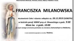 Zmarła Franciszka Milanowska. Żyła 82 lata.