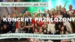 Koncert Jubileuszowy Balbin odwołany.