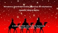Widowiskowy Orszak Trzech Króli w tym roku odbędzie się w Żuławce Sztumskiej.