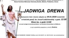 Zmarła Jadwiga Drewa. Żyła 77 lat.