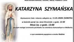 Zmarła Katarzyna Szymańska. Żyła 88 lat.