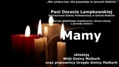 Wójt Gminy Malbork oraz pracownicy Urzędu Gminy Malbork składają kondolencje.