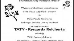 Wójt Gminy Malbork, pracownicy Urzędu Gminy Malbork, Przewodniczący Rady Gminy Malbork, Radni i Sołtysi składają kondolencje.
