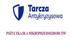 Pożyczka dla mikroprzedsiębiorców w ramach tzw. tarczy antykryzysowej.