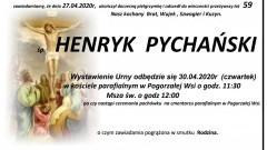 Zmarł Henryk Pychański. Żył 59 lat.