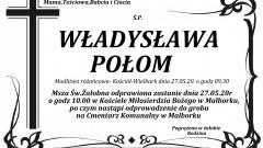 Zmarła Władysława Połom. Żyła 79 lat.