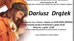 Zmarł Dariusz Drążek. Żył 56 lat.