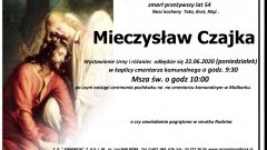 Zmarł Mieczysław Czajka. Żył 54 lata.