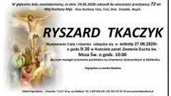 Zmarł Ryszard Tkaczyk. Żył 72 lata.