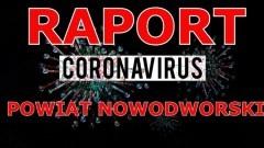 Koronawirus. Raport dotyczący powiatu nowodworskiego z dnia 28 czerwca 2020 r.