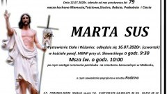 Zmarła Marta Sus. Żyła 79 lat.