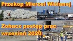 Budowa drogi wodnej łączącej Zalew Wiślany z Zatoką Gdańską. Aktualny stan terenu inwestycji - wrzesień 2020 [zdjęcia, wideo]