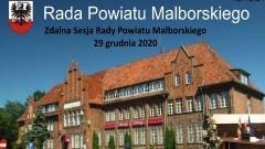 XX/2020 Sesja Rady Powiatu Malborskiego na żywo - 29.12.2020