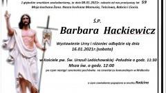 Zmarła Barbara Hackiewicz. Żyła 59 lat.