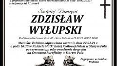 Zmarł Zdzisław Wyłupski. Żył 71 lat.