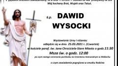 Zmarł Dawid Wysocki. Żył 26 lat.