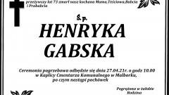 Zmarła Henryka Gabska. Żyła 73 lata.