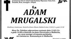Zmarł Adam Mrugalski. Żył 61 lat.
