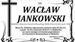 Zmarł Wacław Jankowski. Żył 68 lat.