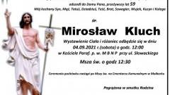 Zmarł Mirosław Kluch. Żył 59 lat.