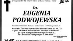 Zmarła Eugenia Podwojewska. Żyła 73 lata.
