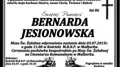 ZMARŁA BERNARDA JESIONOWSKA. ŻYŁA 86 LAT.