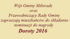 Wójt Gminy Miłoradz oraz Przewodniczący Rady Gminy zapraszają mieszkańców do składania nominacji do nagrody Doroty 2016.