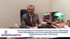 Życzenia Świąteczne burmistrza Nowego Dworu Gdańskiego Jacka Michalskiego oraz Przewodniczącego Rady Miejskiej Wojciecha Krawczyka – 08.12.2015