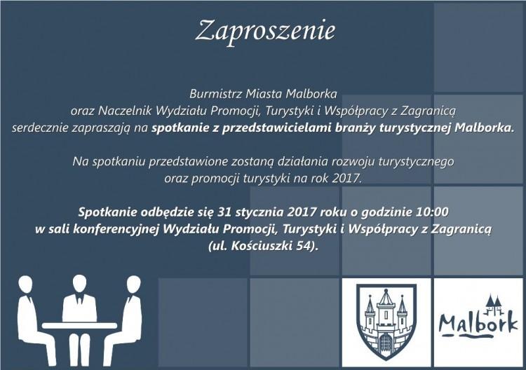 Zaproszenie na spotkanie z przedstawicielami branży turystycznej Malborka.- 31.01.2017