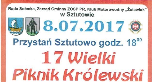 Sztutowo. Zapraszamy na XVII Wielki Piknik Królewski - 08.07. 2017
