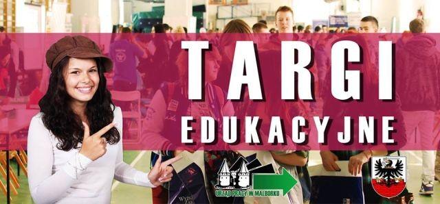 Powiatowy Urząd Pracy w Malborku zaprasza na IX TARGI EDUKACYJNE