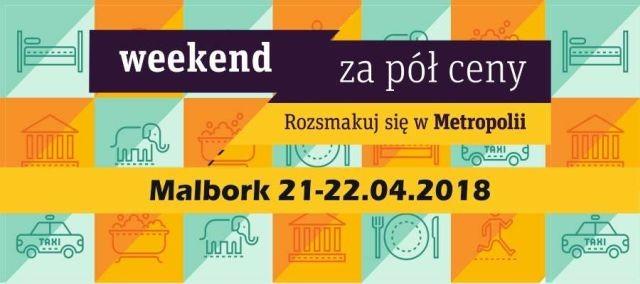 Weekend za pół ceny w Malborku! Zobacz listę punktów, które wzięły udział w akcji