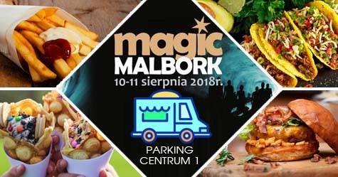 Kuchnia z całego świata podczas Magic Malbork 2018