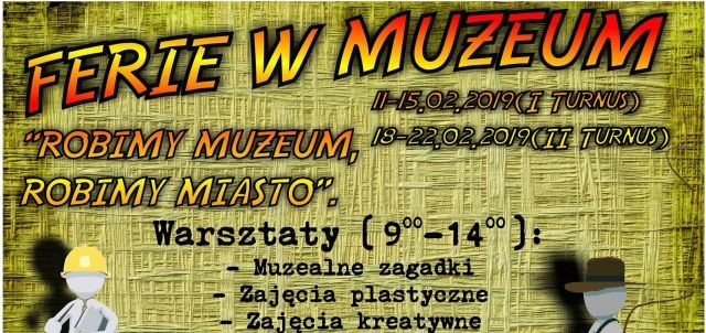 """Robimy muzeum, robimy miasto"