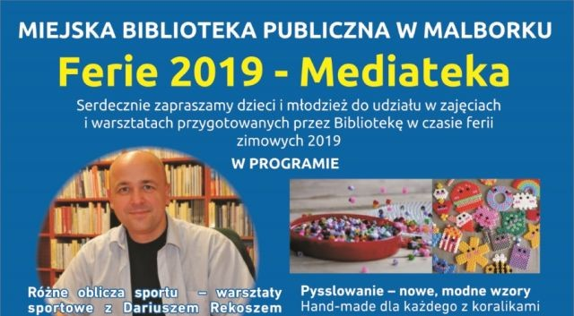 Ferie w Mediatece. Miejska Biblioteka w Malborku zaprasza.