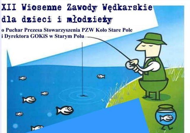 XII Wiosenne Zawody Wędkarskie dla dzieci i młodzieży w Starym Polu